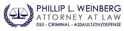 Attorney Phil Weinberg - Assault, DUI & Criminal Defense - Lynnwood / Bellevue / Seattle